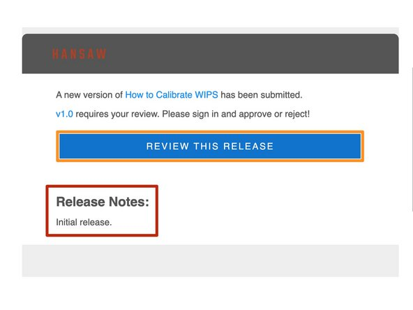 When a new release of a guide requires your approval, you will receive a notification email.