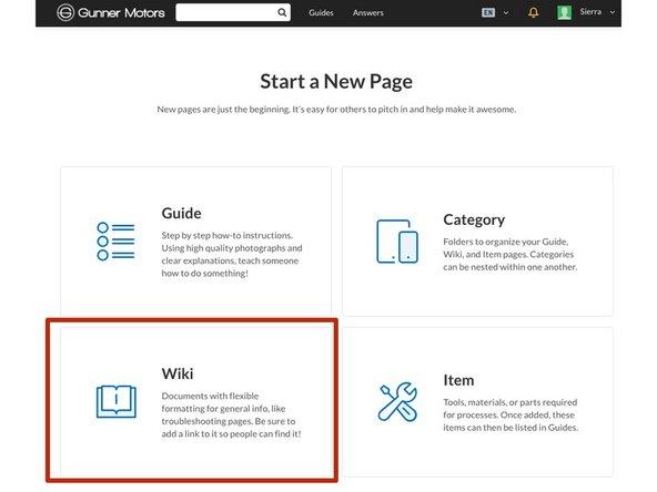 Start a new page. Select Wiki.