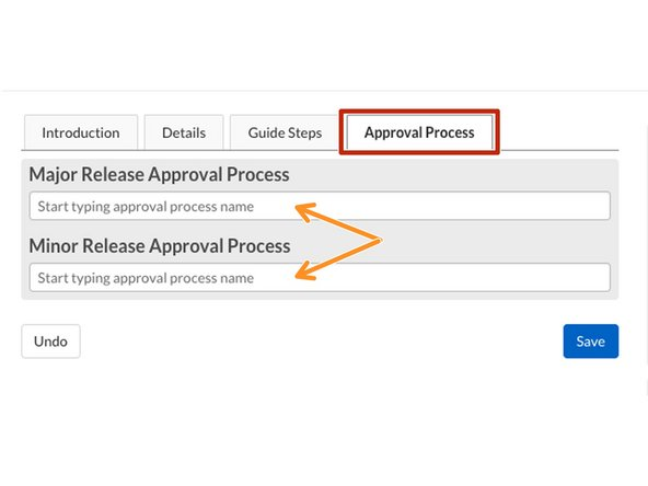 Click on the Approval Process tab.
