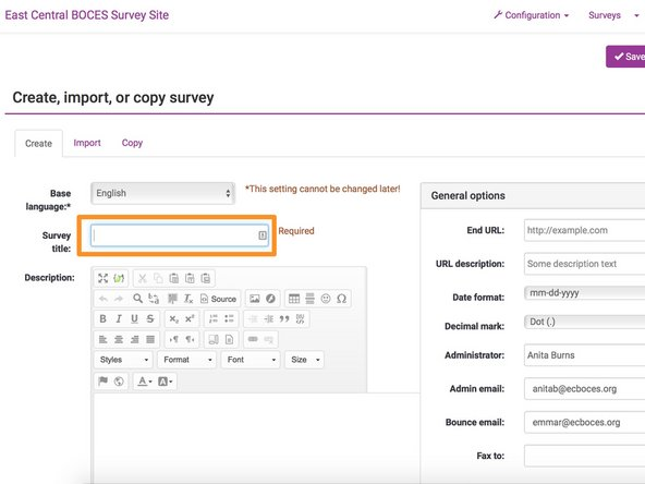 On the next page, you will enter basic details about your survey.