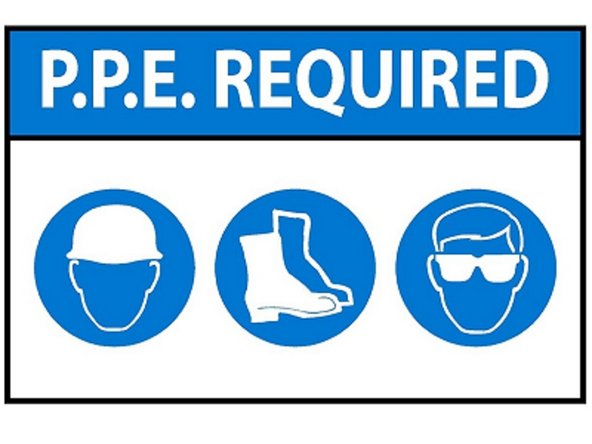 PPE is required in this area.