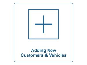 Adding New Customers and Vehicles