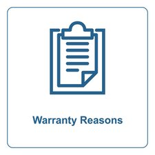 Warranty Reasons